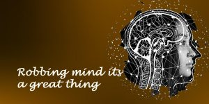 Robbing mind its a great thing